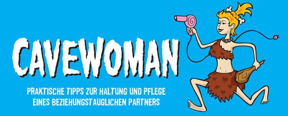 Cavewoman - gespielt von Konstanze Kromer